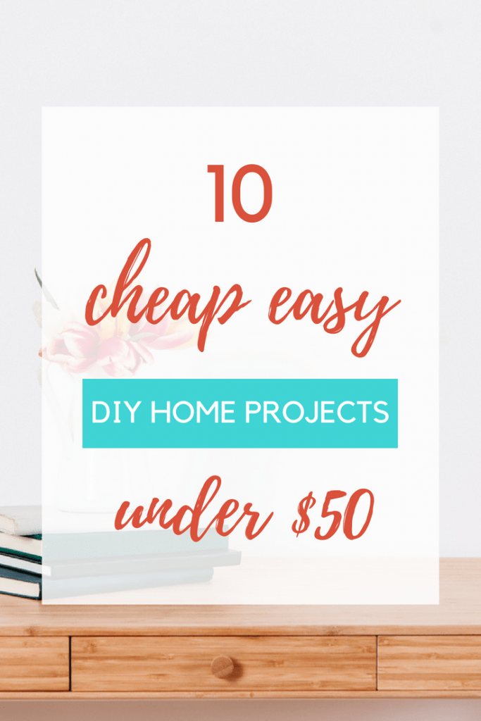 Love home DIY but you can't afford it? These 10 tutorials are perfect home DIY's on a budget! These fun DIY projects are perfect for homeowners or renters!