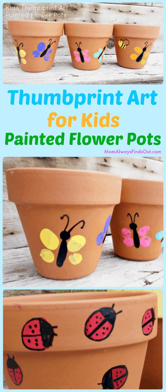 Thumbprint Art For Kids Painted Flower Pots Craft